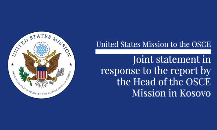 Joint statement in response to the report by the Head of the OSCE Mission in Kosovo.