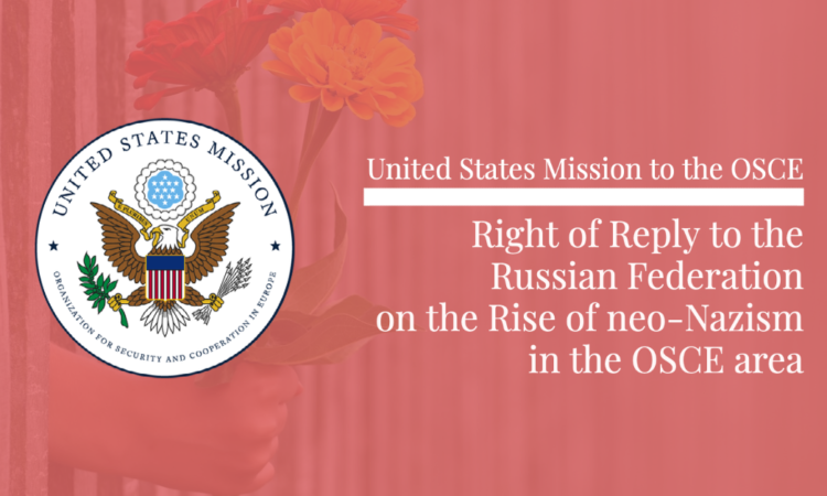The United States categorically condemns the glorification of Nazism and all modern forms of racism, xenophobia, discrimination, and related intolerance.