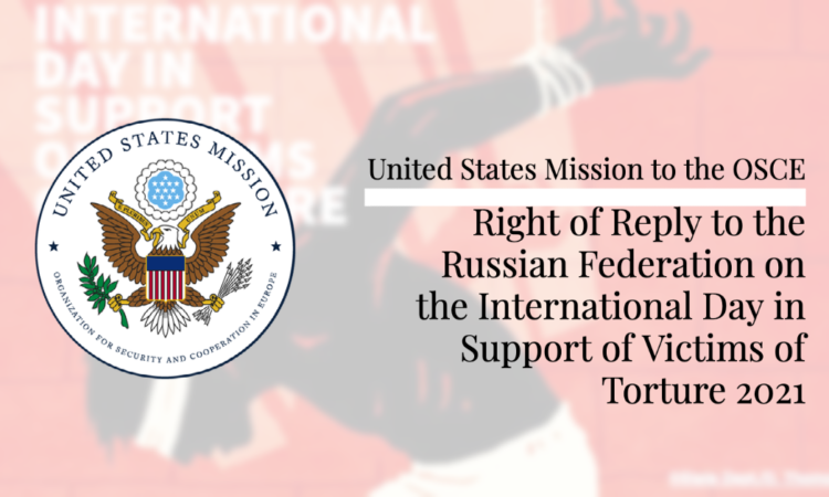Right of Reply to the Russian Federation on the International Day in Support of Victims of Torture