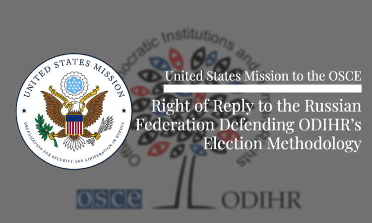 The United States fully supports ODIHR's independence and autonomy in reaching its professional conclusion.