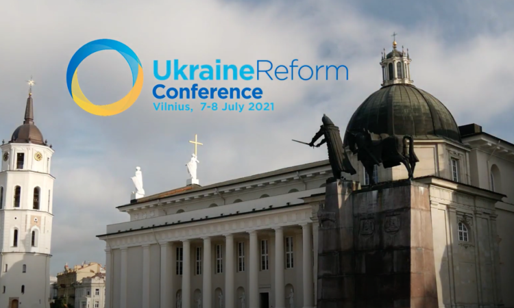 The 4th International Ukraine Reform Conference 2021 took place in Vilnius. (MFA Lithuania)