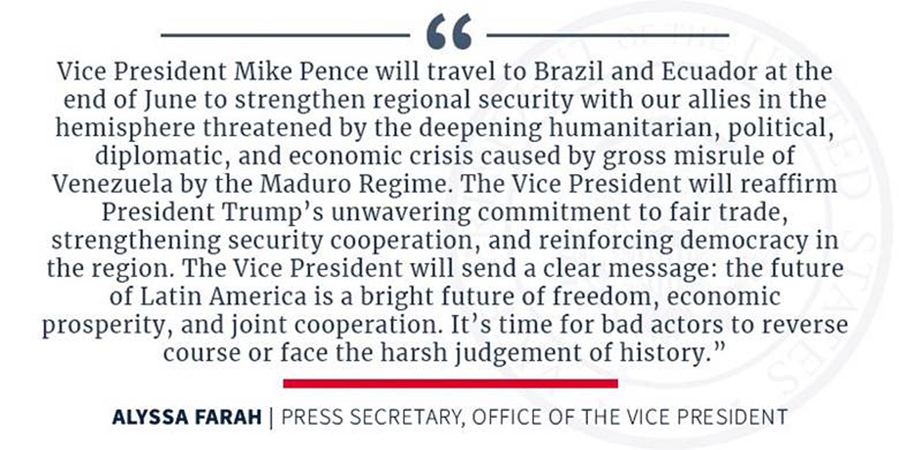 Vice President Mike Pence will travel to Brazil and Ecuador