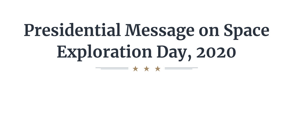 Presidential Message on Space Exploration Day, 2020