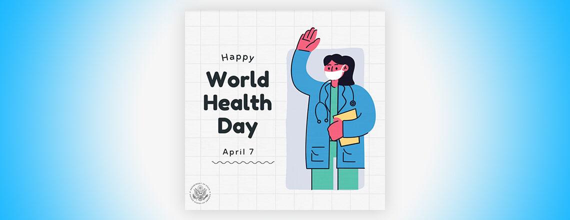 Happy World Health Day!