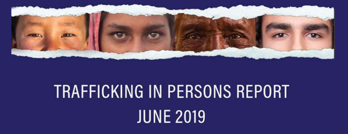 Release of 2019 Trafficking in Persons report