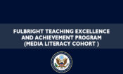 Fulbright Teaching Excellence And Achievement Program (Media Literacy Cohort )