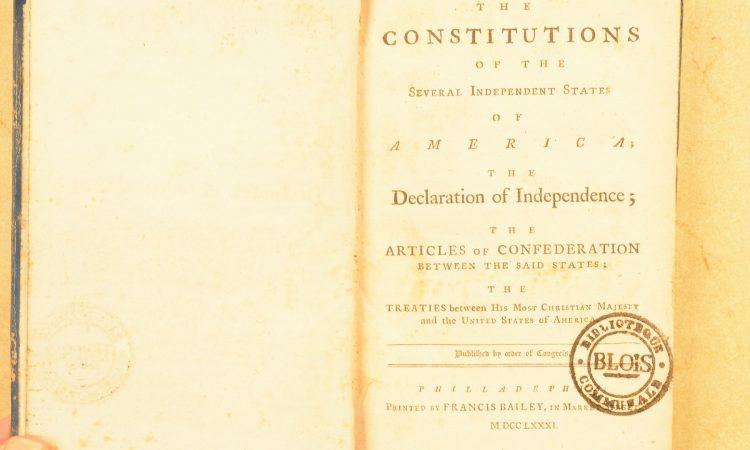 Un des 200 exemplaires originaux de la 1ère édition des Constitutions des 13 Etats-Unis d'Amérique - 1783 (Bibliothèque de Blois)