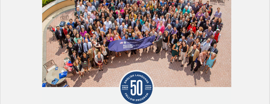State Dept. English Language Fellow Program is celebrating its 50th Anniversary in 2019