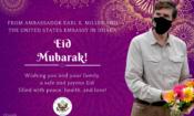 Ambassador Miller wishes Eid Mubarak to all Bangladeshis