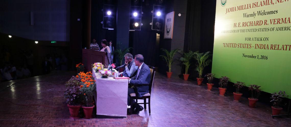 Ambassador Richard R. Verma, November 1, 2016 Jamia Millia Islamia, New Delhi