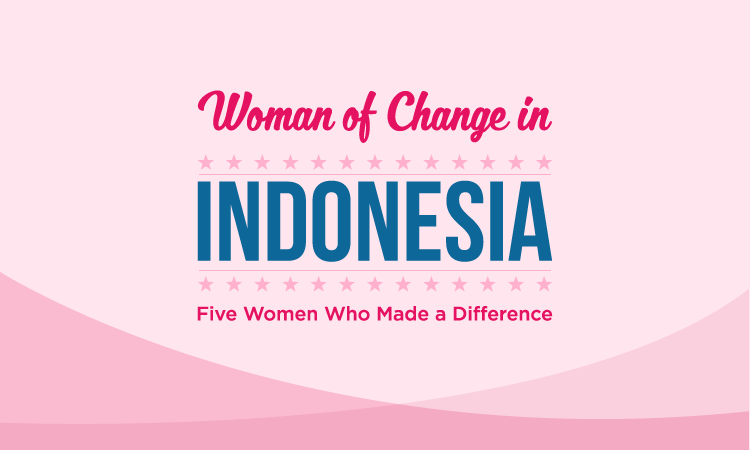 Women of Change in Indonesia: Five Women Who Made a Difference (State Dept.)