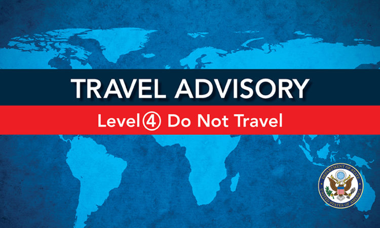 ALERT - Travel Advisory_LEVEL 4