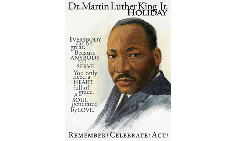 Martin Luther King Day (3rd Monday in January)