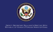 Deputy Secretary Sullivan's Meeting With Republic of Korea's Foreign Minister Kang