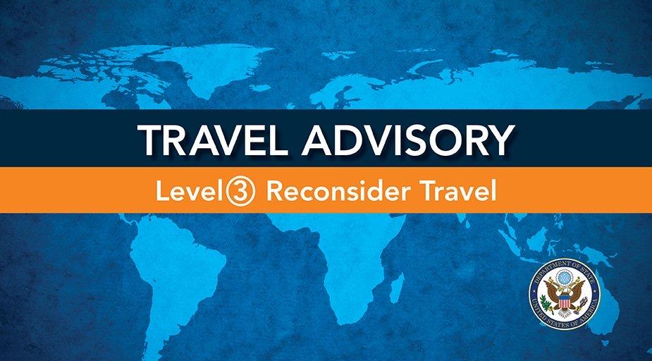 Global Level 3 Health Advisory – Reconsider Travel