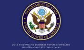 2019 인도-태평양 비즈니스 포럼, 높은 수준의 미국 투자를 선보이다