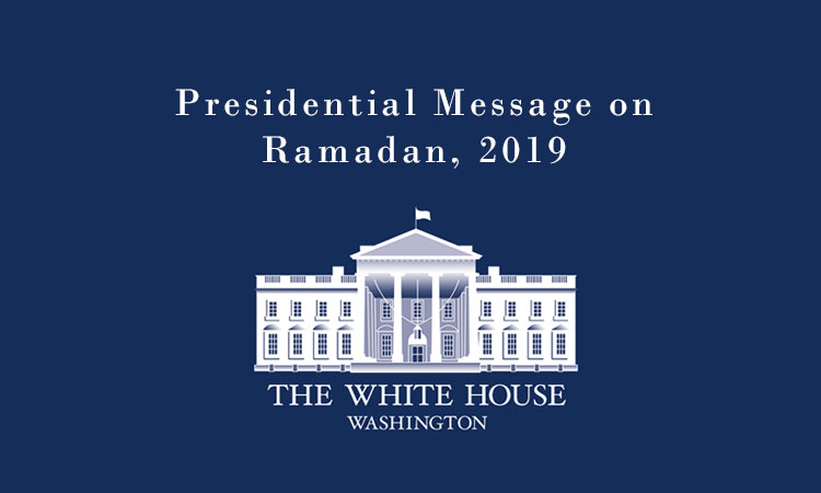 Presidential Message on Ramadan, 2019