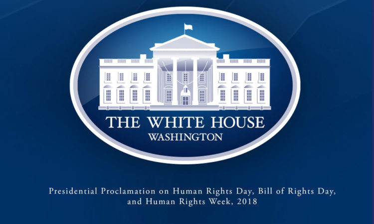 Presidential Proclamation on Human Rights Day, Bill of Rights Day, and Human Rights Week, 2018
