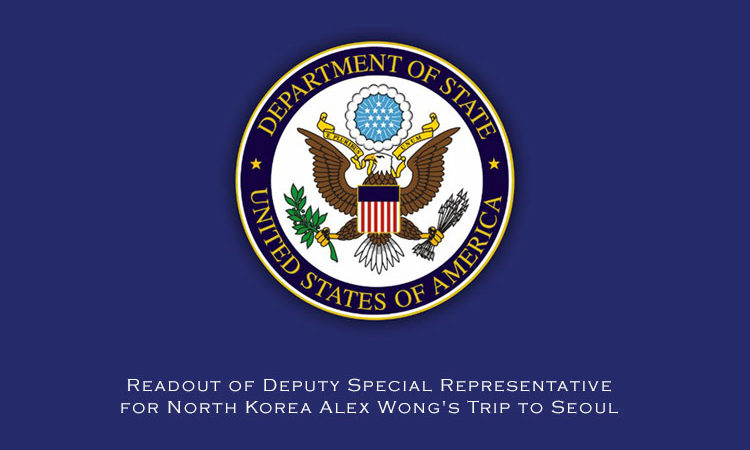 Readout of Deputy Special Representative for North Korea Alex Wong's Trip to Seoul
