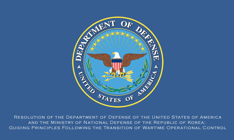 Resolution of the Department of Defense of the United States of America and the Ministry of National Defense of the Republic of Korea