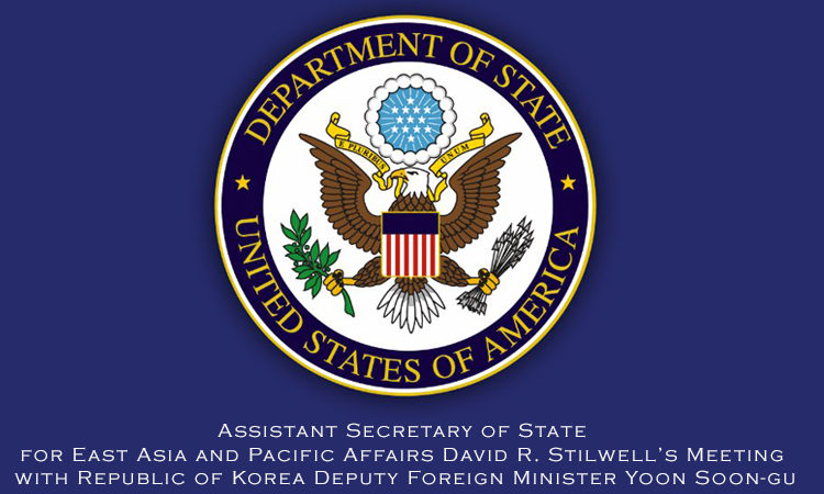 Assistant Secretary of State for East Asia and Pacific Affairs David R. Stilwell's Meeting with Republic of Korea Deputy Foreign Minister Yoon Soon-gu