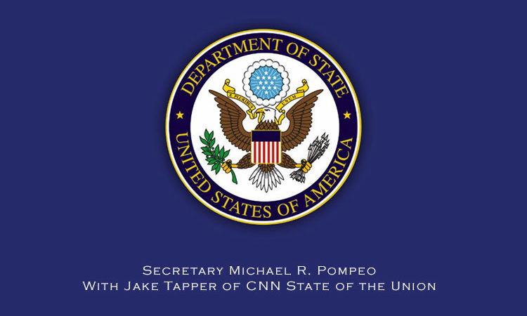 Secretary Michael R. Pompeo With Jake Tapper of CNN State of the Union