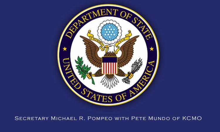 Secretary Michael R. Pompeo with Pete Mundo of KCMO