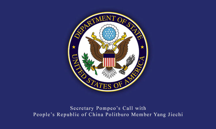 Secretary Pompeo's Call with People's Republic of China Politburo Member Yang Jiechi