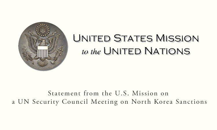 Statement from the U.S. Mission on a UN Security Council Meeting on North Korea Sanctions