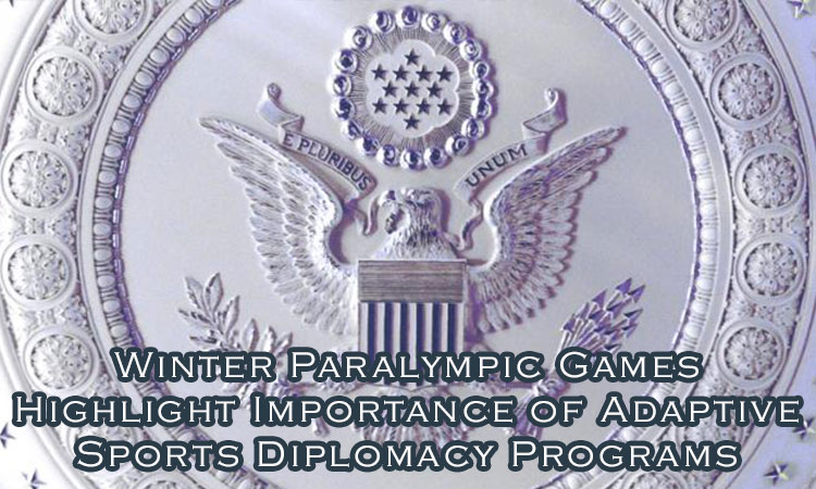 Winter Paralympic Games Highlight Importance of Adaptive Sports Diplomacy Programs