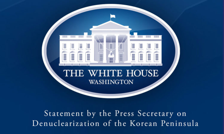 Statement by the Press Secretary on Denuclearization of the Korean Peninsula