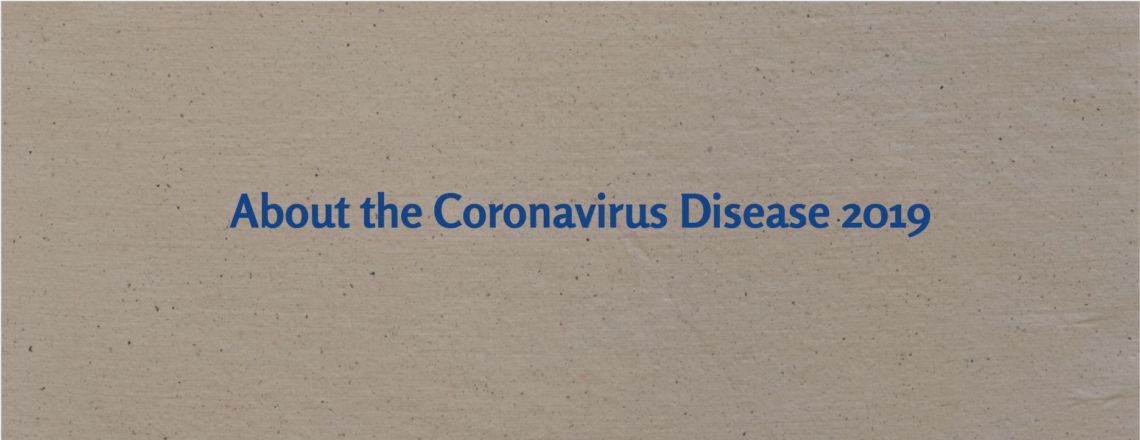About the Coronavirus Disease 2019