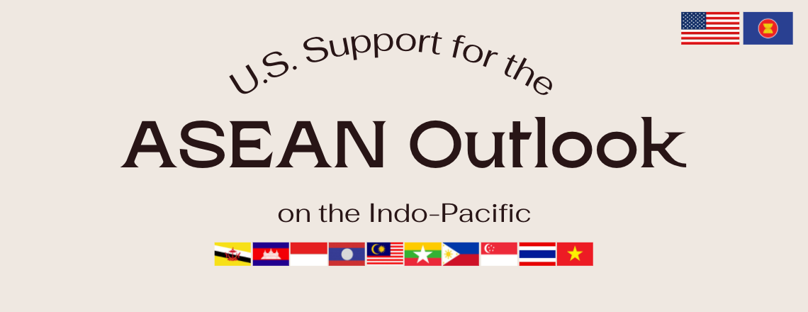 U.S. Support for the ASEAN Outlook on the Indo-Pacific