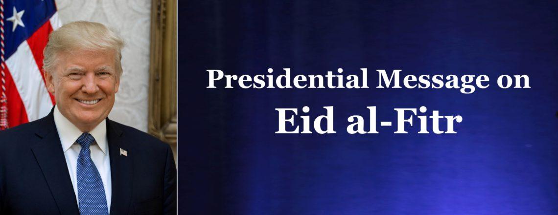 Presidential Message on Eid al-Fitr