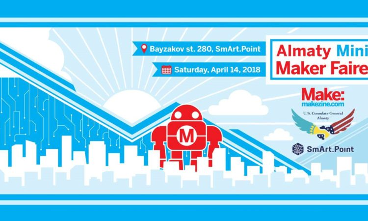 Almaty Mini Maker Faire 2018