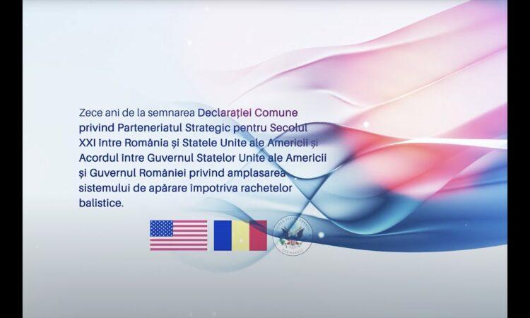 Zece ani de la semnarea Declarației Comune privind Parteneriatul Strategic și a Acordului privind apărarea antirachetă