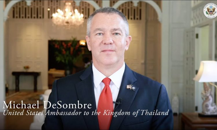 Ambassador Michael DeSombre, the new U.S. Ambassador to Thailand