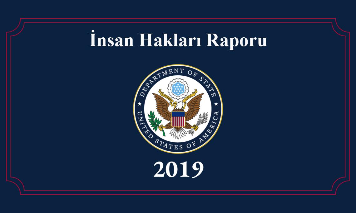 2019 insan haklari raporu turkiye