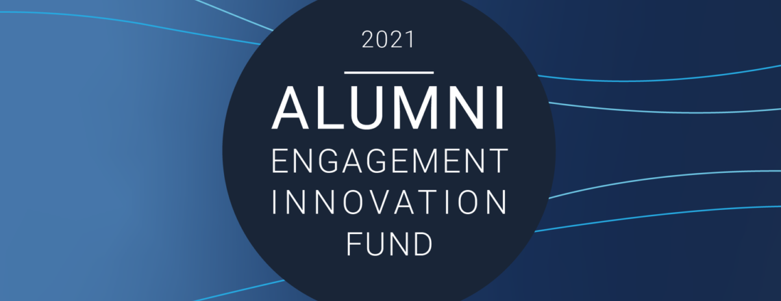 Alumni Engagement Innovation Fund 2021