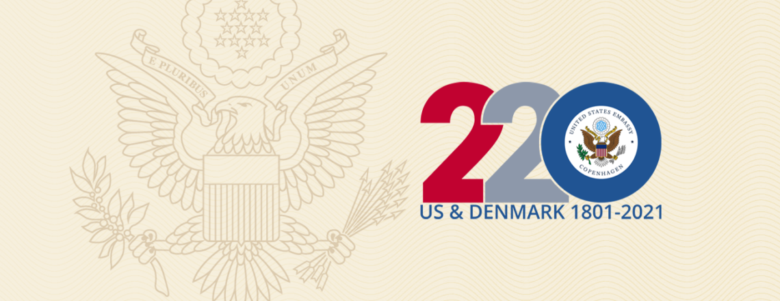 220th Anniversary of Diplomatic Relations between USA and the Kingdom of Denmark